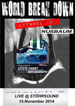 World Break Down interpretiert Nußbaum